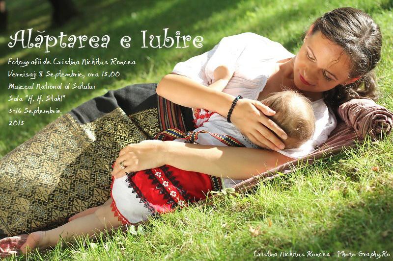 Fotografii de Cristina Nichituş Roncea: Alăptarea e Iubire la Muzeul Satului. Expoziţie de Fotografie de Cristina Nichituş Roncea