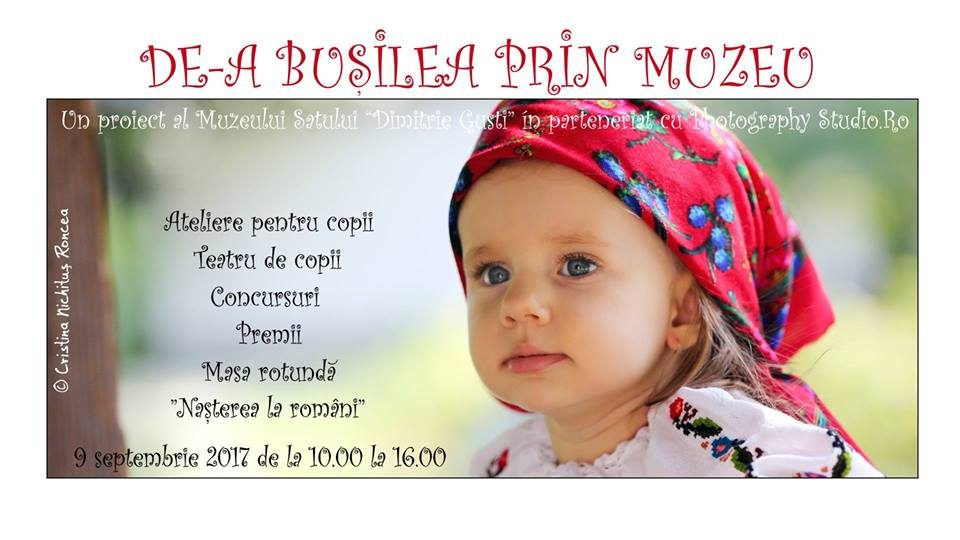 Muzeul Satului şi Photography Studio vor să descopere cel mai rapid bebeluş din Bucureşti printr-un concurs inedit: DE-A BUŞILEA PRIN MUZEU!